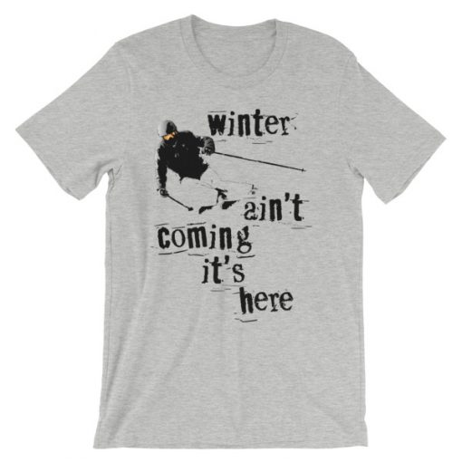 Winter Is Here Ski T-Shirt Athletic Heather