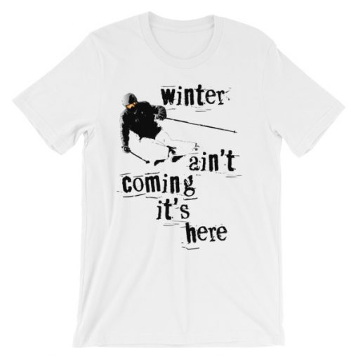 Winter Is Here Ski T-Shirt White