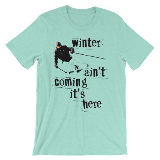 Winter Is Here Ski T-Shirt Heather Mint