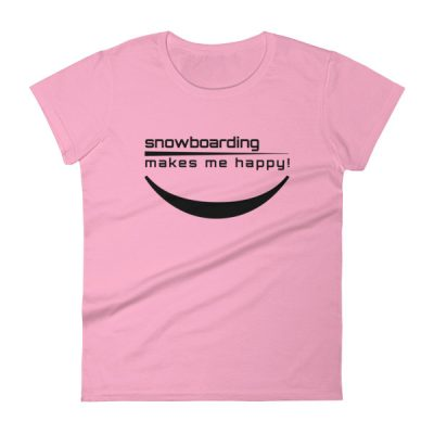 Happy Snowboarding Women's T-Shirt Charity Pink
