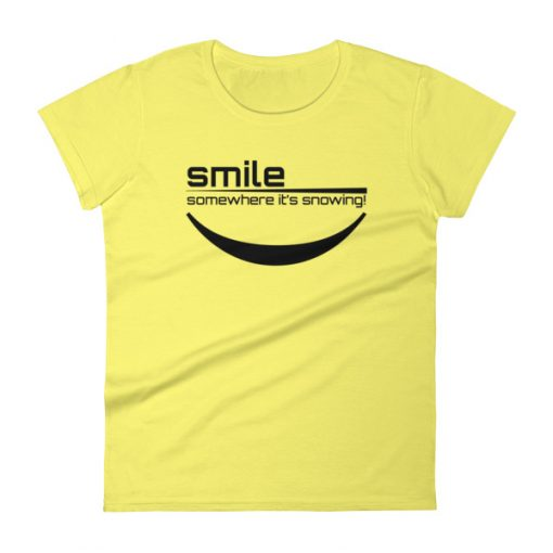Smile It's Snowing Women's T-Shirt Spring Yellow