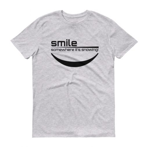 Smile Somewhere It's Snowing Men's T-Shirt Heather Grey