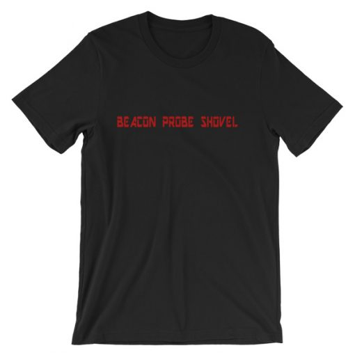 Beacon Probe Shovel T-Shirt Black